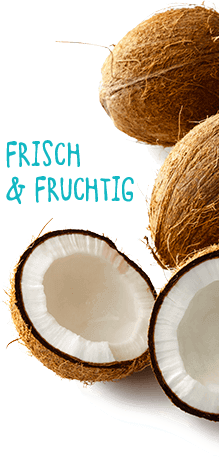 Kokosnuss, frisch & fruchtig